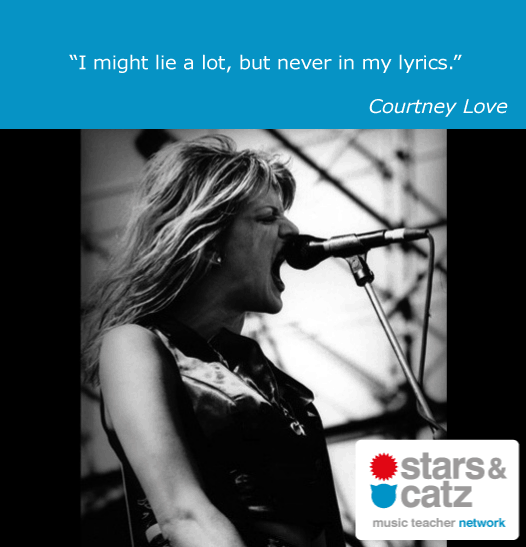 Courtney Love Music Quote.